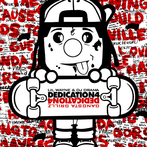 Lil Wayne Dedication 4 Lyrics